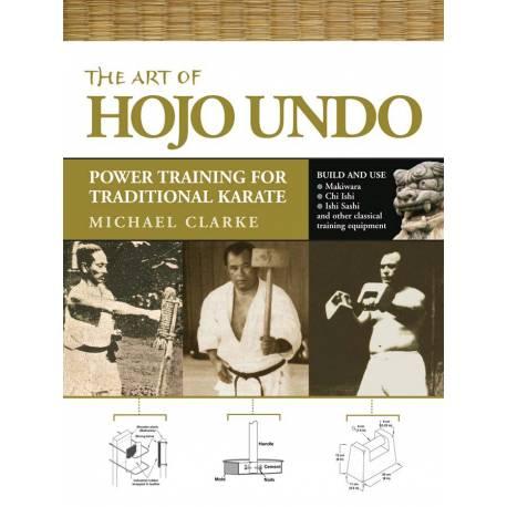 Livre THE ART OF HOJO UNDO, Michael CLARKE, anglais