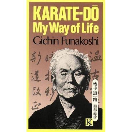 Livre MY WAY OF LIFE du maître G. FUNAKOSHI, anglais