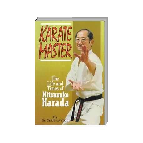 Livre KARATE MASTER Mitsusuke HARADA, by Dr. Clive Layton, SOFTBACK, anglais